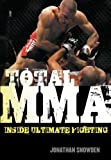 Total MMA: Inside Ultimate Fighting