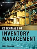 img - for Essentials of Inventory Management 2nd (second) Edition by Muller, Max (2011) book / textbook / text book