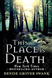 img - for This Place is Death (A Curse Keepers Secret) book / textbook / text book