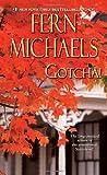 Gotcha! (Sisterhood Novels)
