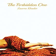 The Forbidden One Audiobook by Zaarra Khader Narrated by Laura E. Richcreek