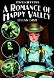 A Romance of Happy Valley (1919) (Silent)