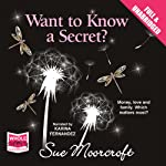 Want to Know a Secret? | Sue Moorcroft