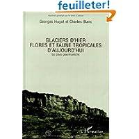 Guide des milieux naturels du Burkina-Faso, tome 1 : Glaciers d'hier, flores et faunes d'aujourd'hui : le pays...