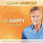 Be Happy | Glenn Harrold