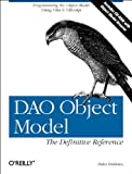 Helen Feddema DAO Object Model: The Definitive Reference