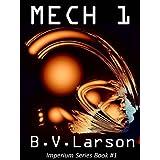Mech 1: The Parent (Imperium Series) ~ B. V. Larson