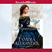 A Lasting Impression: A Belmont Mansion Novel | [Tamera Alexander]