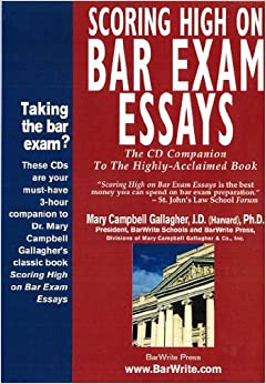 scoring high on bar exam essays by mary campbell gallagher However, some students find that handwriting outlines can be a great study tool ( here is a post from our sister site, the bar exam toolbox on how handwriting  outlines can help you study for the bar exam)  mary campbell gallagher, jd ( harvard), phd  scoring high on bar exam essays.
