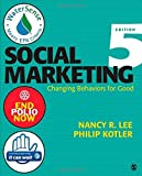 img - for Social Marketing: Changing Behaviors for Good Paperback - January 14, 2015 book / textbook / text book
