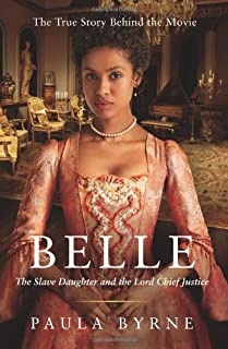 Book Cover: Belle: The Slave Daughter and the Lord Chief Justice