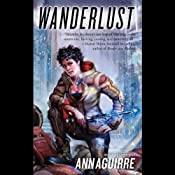 Wanderlust: Sirantha Jax, Book 2 | [Ann Aguirre]
