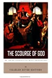 The Scourge of God: The Lives and Legacies of Attila the Hun and Genghis Khan