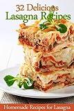 32 Delicious Lasagna Recipes - Homemade Recipes for Lasagna