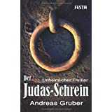 """Der Judas-Schreinvon """"Andreas Gruber"""""""