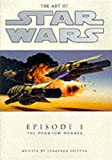 The Art of Star Wars: Episode 1 - the Phantom Menace