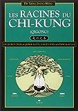 les racines du chi-kung (qigong) (284617055X) by Yang, Jwing-Ming