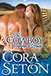 The Cowboy Imports a Bride (Cowboys o...
