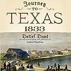 Journey to Texas, 1833 Hörbuch von Detlef Dunt Gesprochen von: Thomas D. Hand