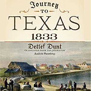 Journey to Texas, 1833 Audiobook