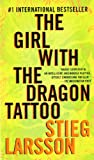 Stieg Larsson() The Girl with the Dragon Tattoo