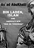 "Bin Laden, Islam, and America's New ""War on Terrorism"" (Open Media Series)"