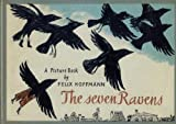 The Seven Ravens (0152729208) by Grimm, Wilhelm