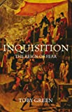 Toby Green Inquisition: The Reign of Fear