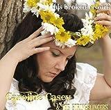 echange, troc Caroline Casey & Stringslingers - This Broken Crown