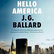 Hello America | [J. G. Ballard]