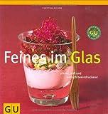 Feines im Glas (GU Lifestyle)