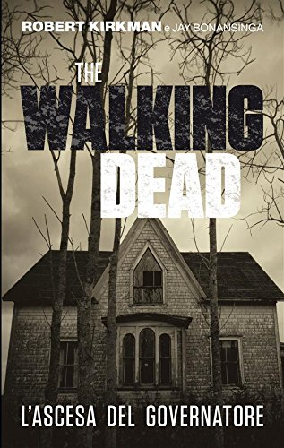 The Walking Dead   L'ascesa del Governatore PDF