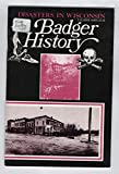 img - for Badger History Volume XXXIII Number 2: Disasters in Wisconsin book / textbook / text book