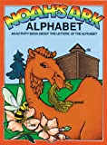 Noah's Ark: Alphabet (Noah's Ark Activity Books) (089051187X) by Snellenberger, Earl