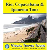RIO: COPACABANA , IPANEMA TOUR - A Self-guided Walking Tour - includes insider tips and photos of all locations...