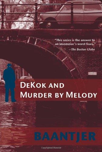 Dekok and Murder by Melody (Inspector Dekok)