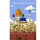 The Story of Purim (Jewish Holidays)