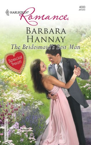 The Bridesmaid's Best Man (Harlequin Romance), Barbara Hannay