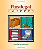 img - for By Angela Schneeman Paralegal Careers (1st Edition) book / textbook / text book