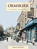 img - for Ormskirk: A History and Celebration book / textbook / text book