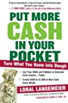 Put More Cash In Your Pocket: Turn Wh...