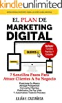 El Plan De Marketing Digital: 7 Senci...