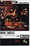 DIXIE CHICKS AN EVENING WITH THE DIXIE C