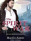 The Spirit War (Eli Monpress)