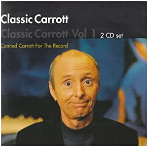 Classic Carrott - Canned Carrott For The Record Vol. 1