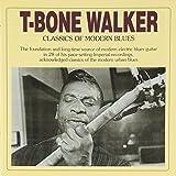 Classics of Modern Blues by T-BONE WALKER (2002-06-04)