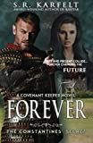 img - for FOREVER The Constantines' Secret: A Covenant Keeper Novel (Volume 3) book / textbook / text book