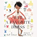 I Had a Favorite Dress Audiobook by Boni Ashburn Narrated by Bahni Turpin