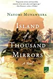 Book cover for Island of a Thousand Mirrors: A Novel