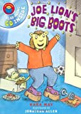 img - for Joe Lion's Big Boots (I Am Reading) by Kara May (2008-02-05) book / textbook / text book